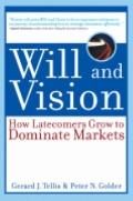 Will and Vision: How Latecomers Grow to Dominate Markets