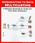 Introduction to Data Multicasting