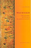 Maat Revealed Philosophy Of Justice In Ancient Egypt