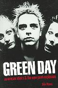 Green Day American Idiots & the New Punk Explosion