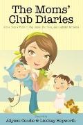 Moms' Club Diaries