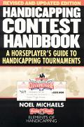 Handicapping Contest Handbook A Horseplayer's Guide to Handicapping Tournaments