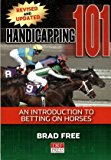 HANDICAPPING 101: AN INTRODUCTION TO BETTING ON HORSES, REVISED AND UPDATED