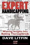 Expert Handicapping Winning Insights into Betting Thoroughbreds
