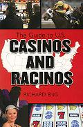 Complete Guide to U.s. Racetracks And Casinos
