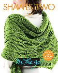 Shawls Two (Vogue Knitting on the Go! Series)