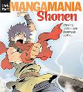 Manga Mania: Shonen: Drawing Action-Style Japanese Comics
