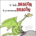 If I Had a Dragon / Si Yo Tuviera Un Dragon