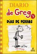 Dias de perros / Dog Days (Diario De Greg / Diary of a Wimpy Kid) (Spanish Edition)