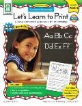 Lets Learn to Print: Traditional Manuscript - Carson-Dellosa Publishing Company - Paperback