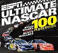 Espn Ultimate Nascar 100 Defining Moments in Stock Car Racing History