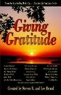 Wake Up . . . Live the Life You Love, Giving Gratitude