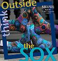 Think Outside the Sox: 50 Winning Patterns from the Knitter's Magazine Contest