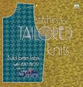 Stitches for Tailored Knits : Building Better Fabric