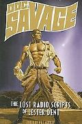 Doc Savage On the Air - the Radio Scripts of Lester Dent