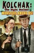 Kolchak The Night Stalker: Monsters Among Us