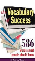 Vocabulary of Success: 586 Words Smart People Should Know