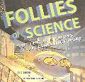 Follies of Science 20th Century Visions of Our Fantastic Future