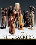 Art & Character Of Nutcrackers Art And Character Of Nutcrackers