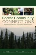 Forest Community Connections: Implications for Research, Management, and Governance