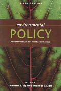 Environmental Policy New Directions For the Twenty-First Century