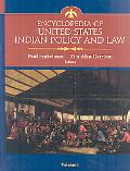 Encyclopedia of United States Indian Policy and Law