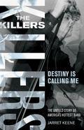 Killers Destiny Is Calling Me