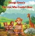 George Green's, the Lion Who Couldn't Roar