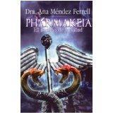 Pharmakeia: El Asesino De La Salud