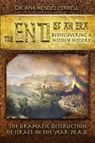 The End of An Era: Rediscovering A Hidden History