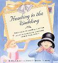 Heading to the Wedding You're Invited To Join Patrick And Evie On The Great Adventure Of Bec...