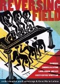 Reversing Field : Examining Commercialization, Labor, Gender, and Race in 21st Century Sport...