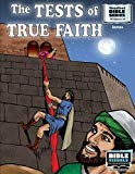 The Tests of True Faith: James (Visualized Bible Series 1039-ACS) (Volume 39)