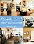 Organize It! How to Declutter Every Nook and Cranny In and Outside Your Home