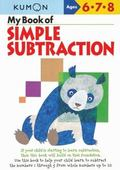 My Book of Simple Subtraction Ages 6,7,8