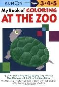 Kumon My Book of Coloring: At the Zoo