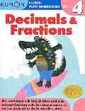 Grade 4 Decimals and Fractions: Kumon Math Workbooks