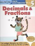 Grade 5 Decimals and Fractions: Kumon Math Workbooks