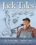 Jack Tales and Mountain Yarns: As told by Orville Hicks