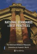 National Standards and Best Practices for U.S. Museums