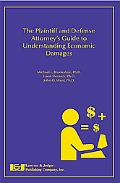 Plaintiff and Defense Attorney's Guide to Understanding Economic Damages