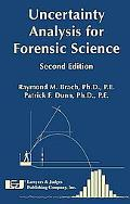 Uncertainty Analysis for Forensic Science