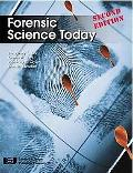 Forensic Science Today, Second Edition