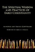 Spiritual Wisdom and Practices of Early Christianity