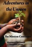 Adventures in the Unseen: The Mission Continues