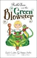Ruth Ann and the Green Blowster