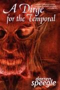 Dirge for the Temporal