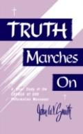 Truth Marches On