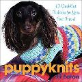 Puppyknits 12 Quickknits Fashions for Your Best Friend