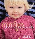 Minnies Quickknits for Babies And Toddlers